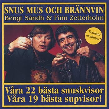 1995: Snus, Mus och Brännvin (Finn Zetterholm)