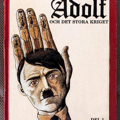 1989: Adolf och det stora kriget. Del 1