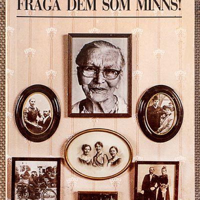 1988: Fråga dem som minns
