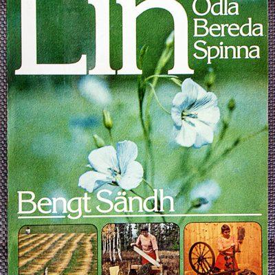 1977: Lin. Odla bereda spinna
