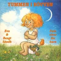 1986: Tummen i Rövven (Eva Sändh)